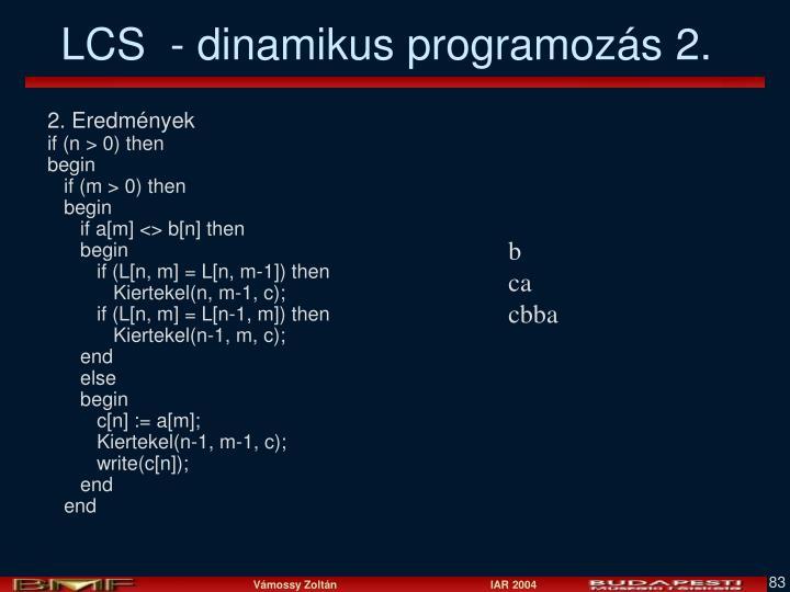 LCS  - dinamikus programozás 2.