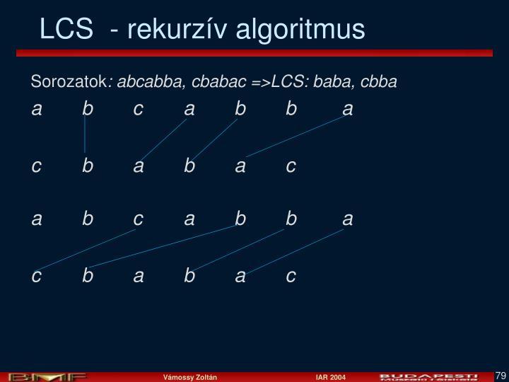 LCS  - rekurzív algoritmus