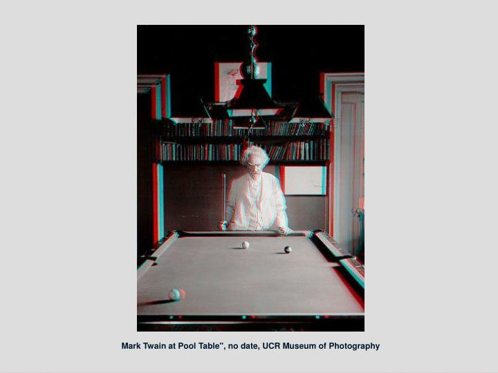 "Mark Twain at Pool Table"", no date, UCR Museum of Photography"