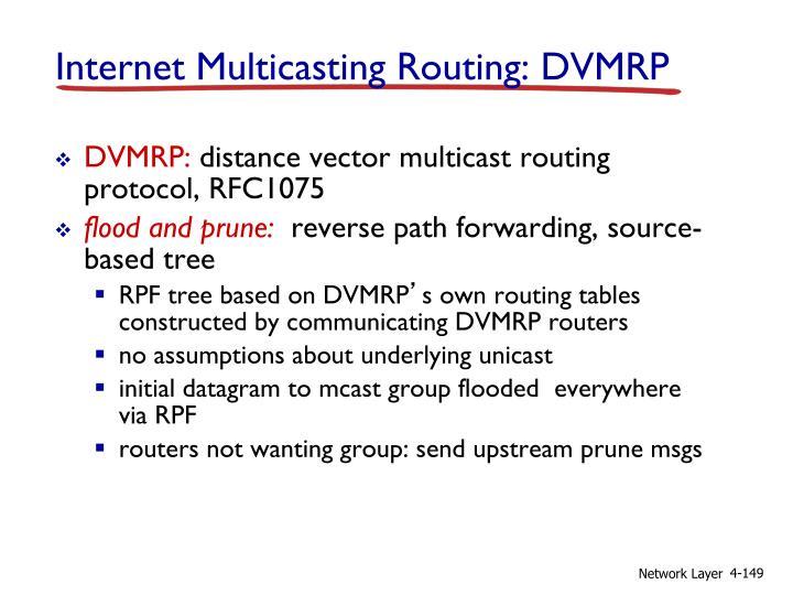 Internet Multicasting Routing: DVMRP
