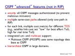 ospf advanced features not in rip