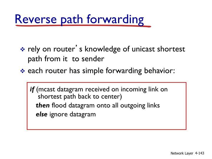 Reverse path forwarding