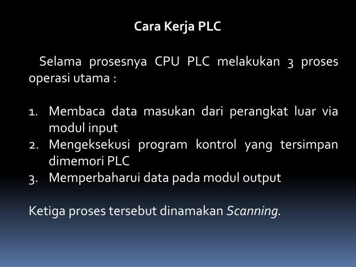 Cara Kerja PLC