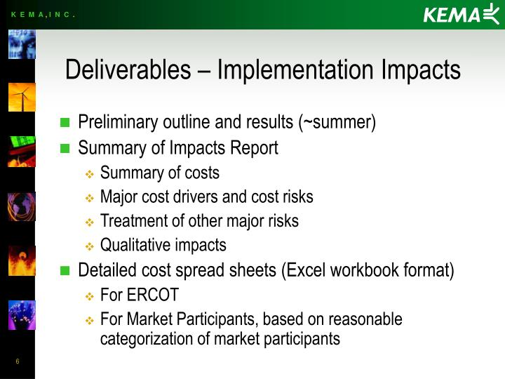 Deliverables – Implementation Impacts