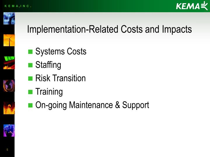 Implementation-Related Costs and Impacts