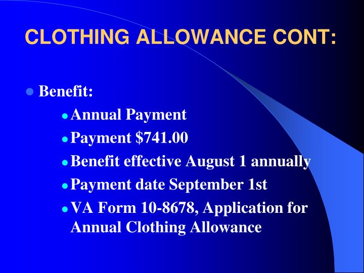 CLOTHING ALLOWANCE CONT: