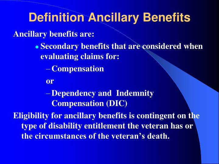 Definition Ancillary Benefits