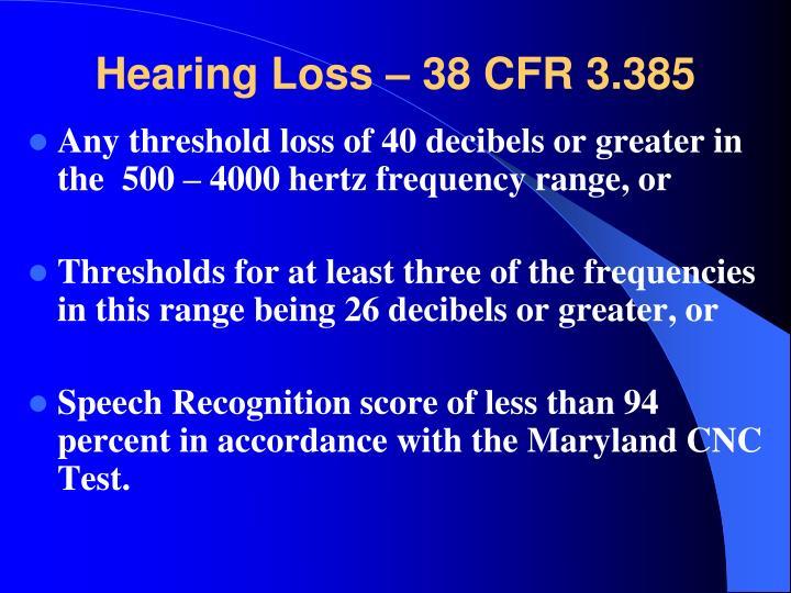 Hearing Loss – 38 CFR