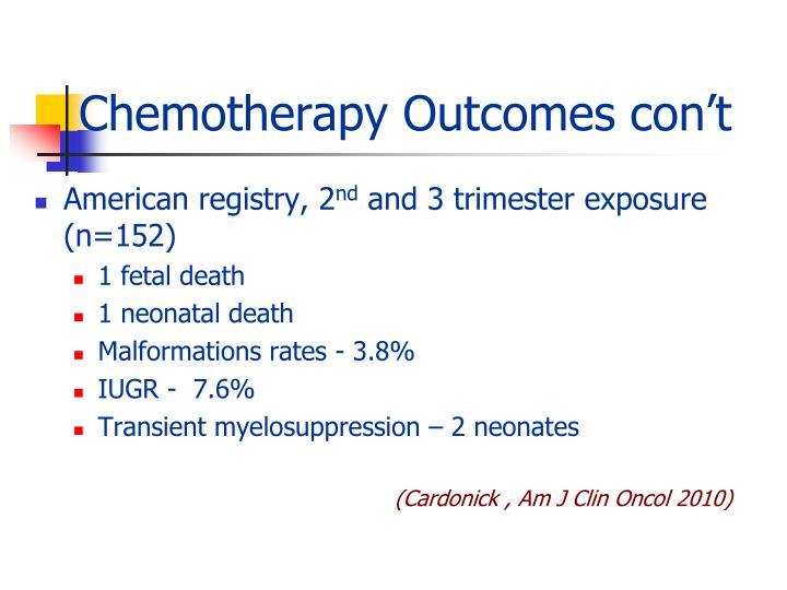 Chemotherapy Outcomes con't