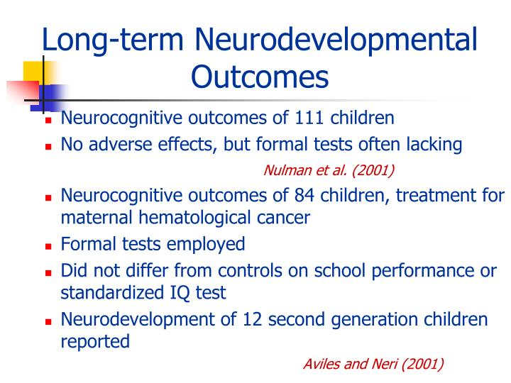 Long-term Neurodevelopmental