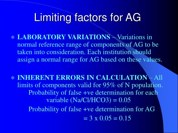 Limiting factors for AG