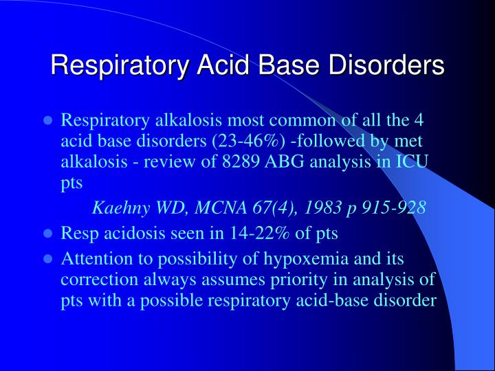 Respiratory Acid Base Disorders