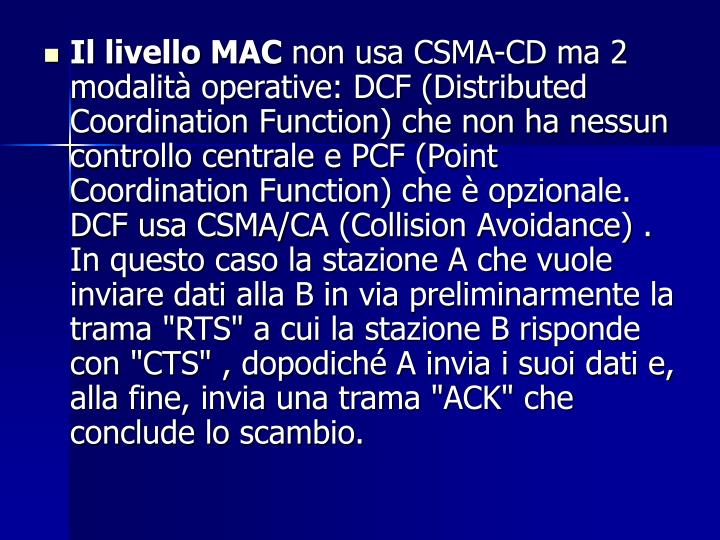 Il livello MAC