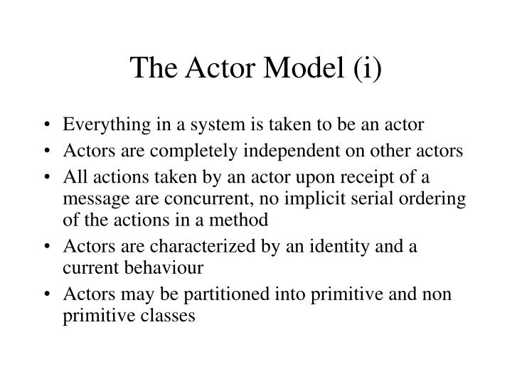 The Actor Model (i)