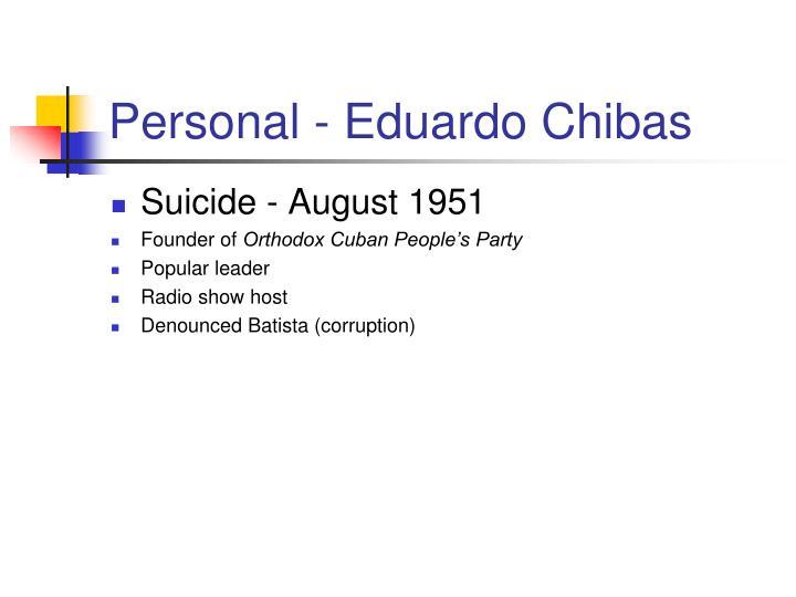 Personal - Eduardo Chibas