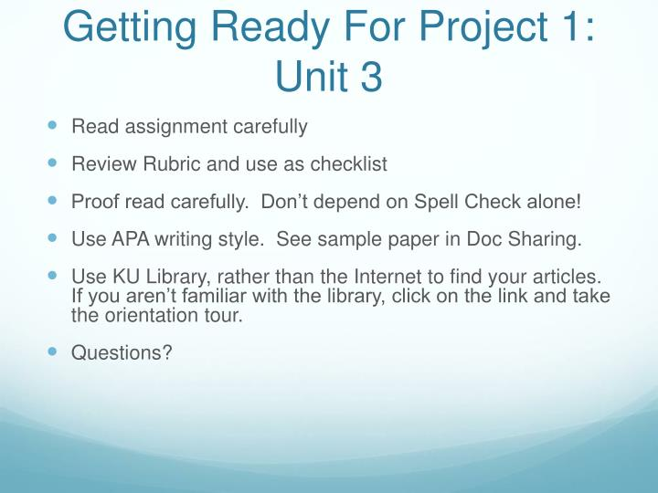 Getting Ready For Project 1: Unit 3