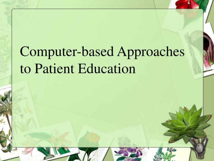 Computer-based Approaches