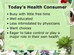 today s health consumer