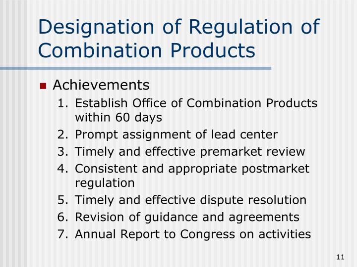 Designation of Regulation of Combination Products
