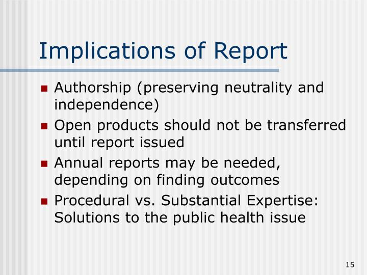 Implications of Report
