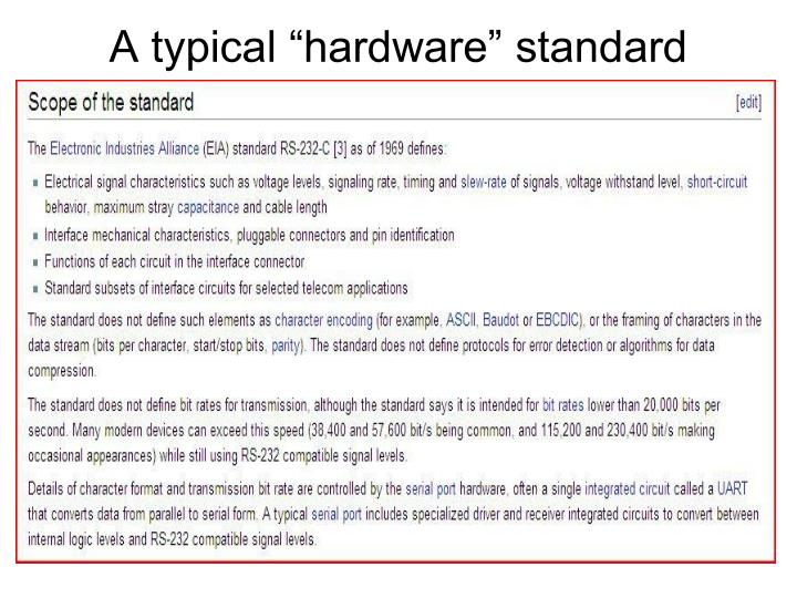 A typical hardware standard