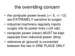 the overriding concern