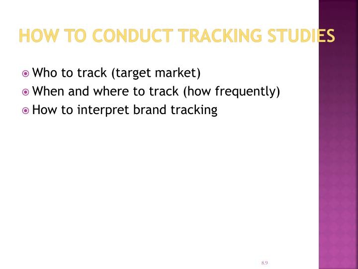 How to Conduct Tracking Studies