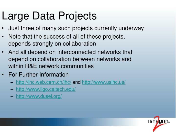 Large Data Projects