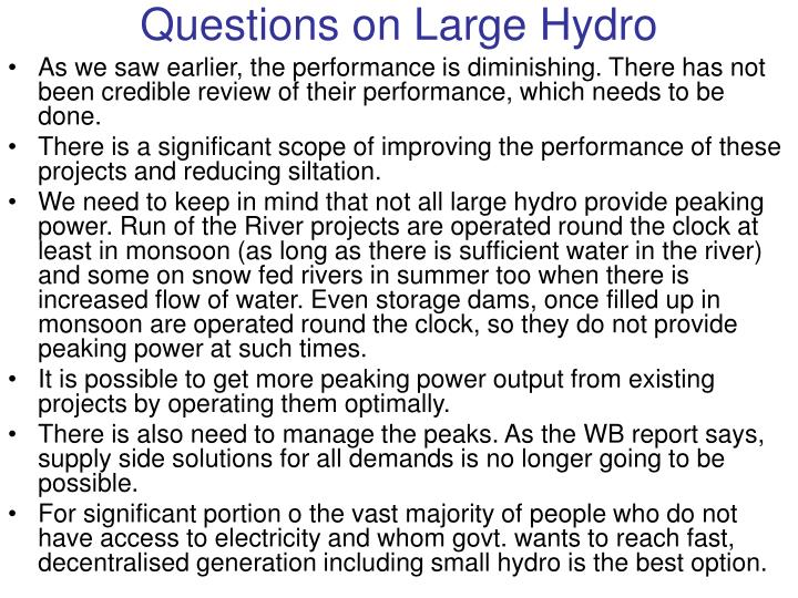 Questions on Large Hydro