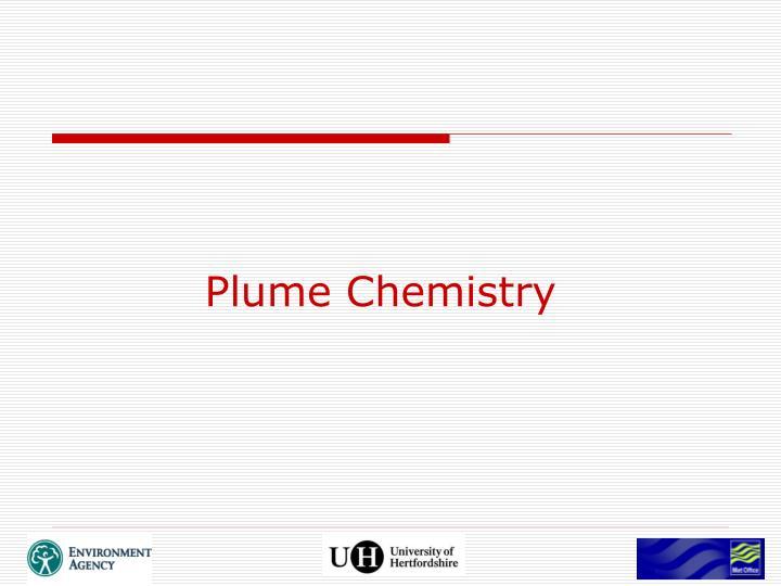 Plume Chemistry