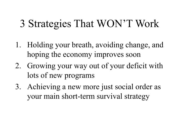 3 Strategies That WON'T Work