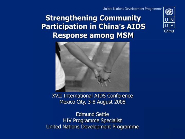 Strengthening community participation in china s aids response among msm