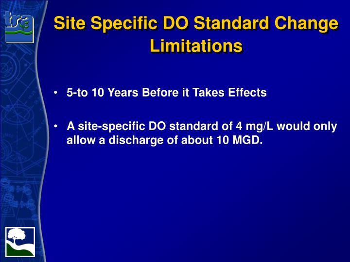 Site Specific DO Standard Change Limitations