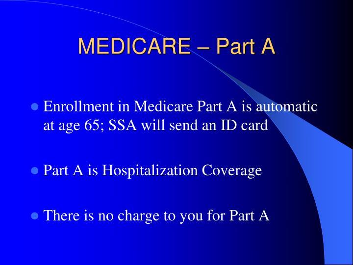 MEDICARE – Part A