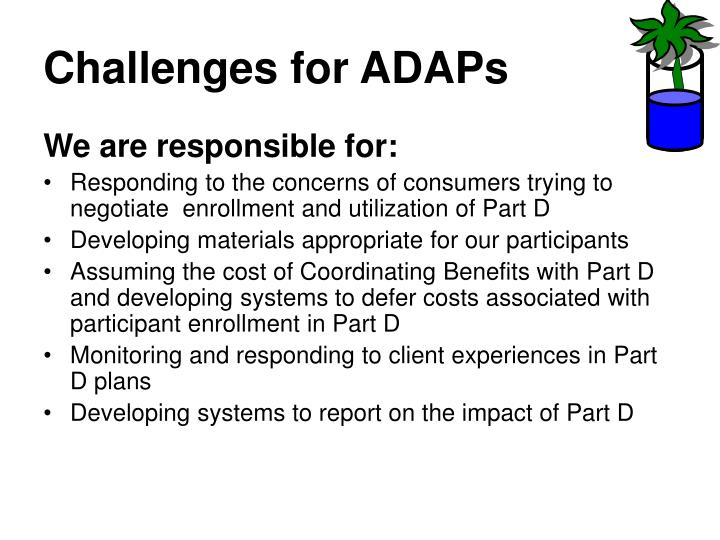 Challenges for ADAPs