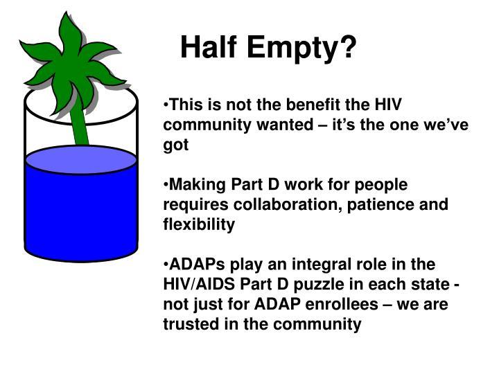 Half Empty?