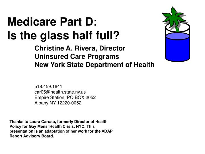 Medicare part d is the glass half full