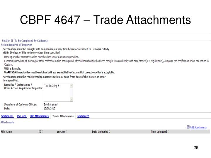 CBPF 4647 – Trade Attachments