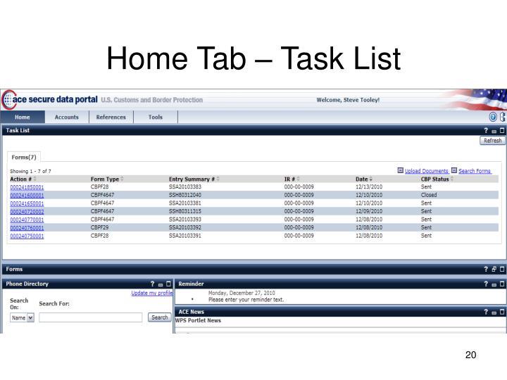 Home Tab – Task List