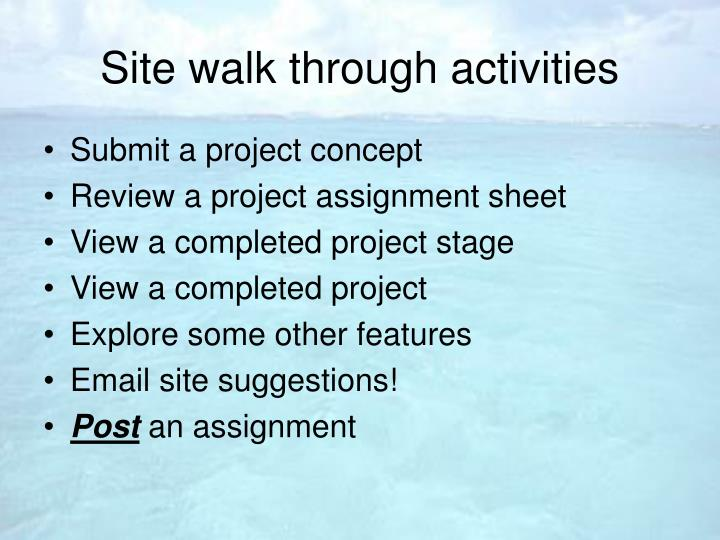 Site walk through activities