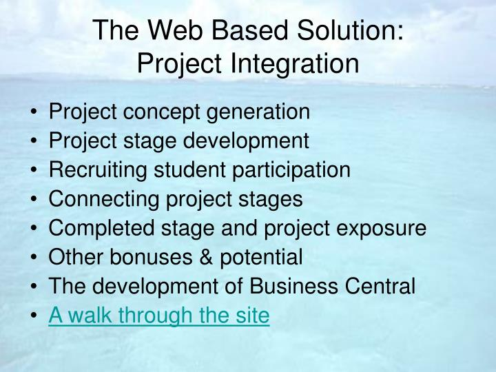 The Web Based Solution: