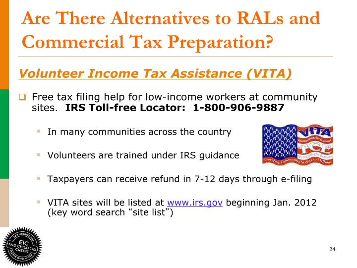 Are There Alternatives to RALs and  Commercial Tax Preparation?