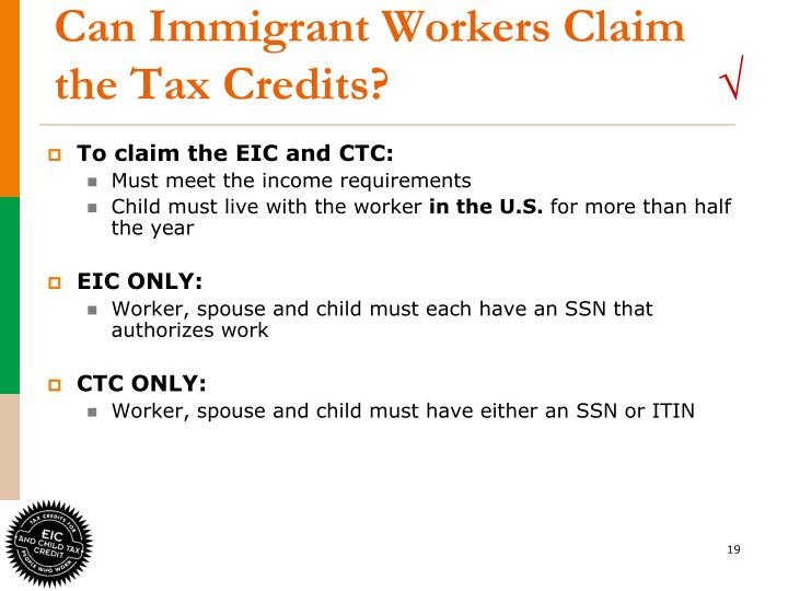Can Immigrant Workers Claim the Tax Credits?