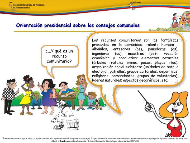 Orientación presidencial sobre los consejos comunales