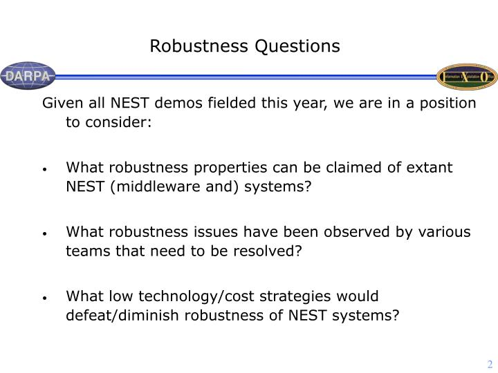 Robustness Questions