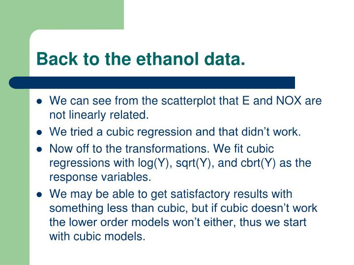 Back to the ethanol data.