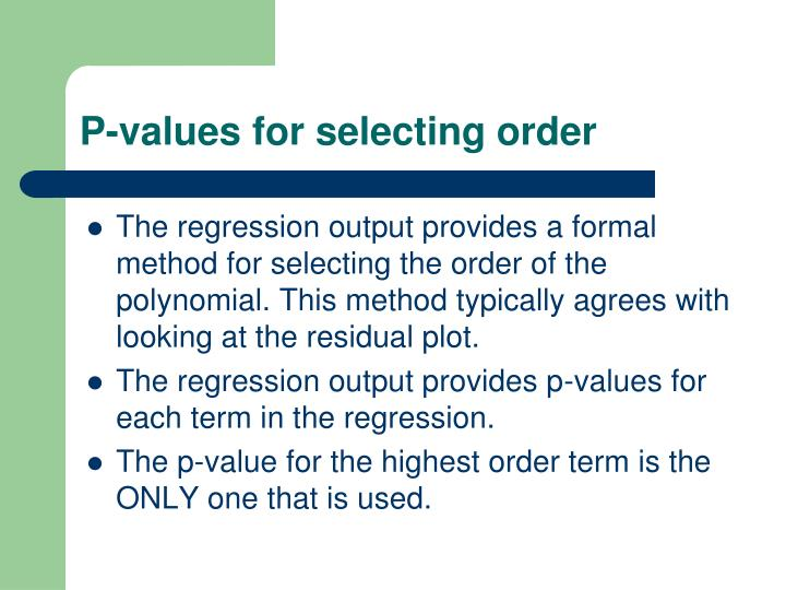 P-values for selecting order