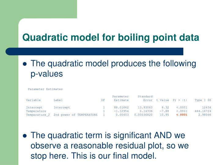 Quadratic model for boiling point data