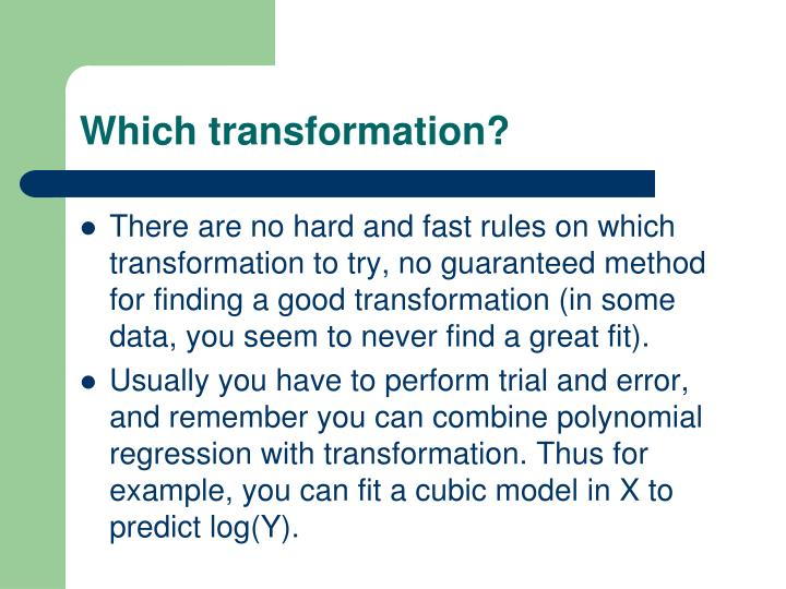 Which transformation?