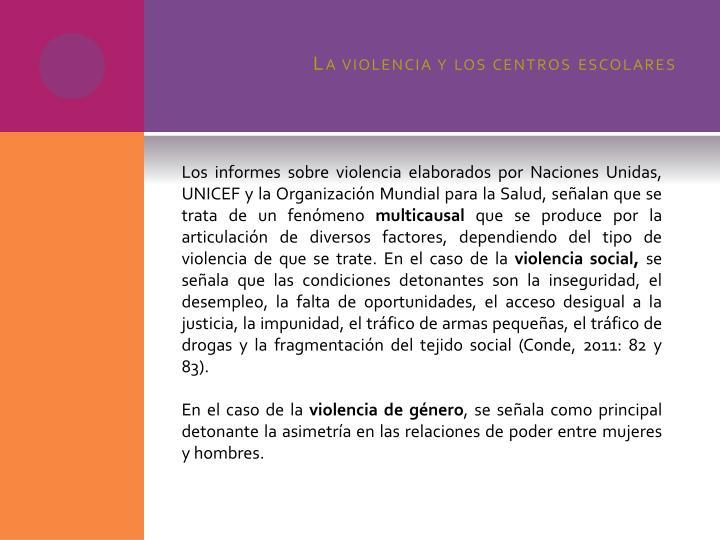 La violencia y los centros escolares